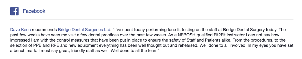 Testimonial for Bridge Dental Marlow on our COVID-19 safety protocols by Dave Keen, a NEBOSH qualified Fit2Fit Instructor.